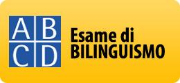 esame bilinguismo